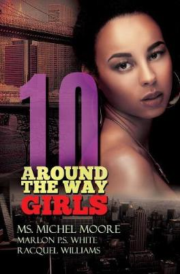 Around The Way Girls 10 by Michel Moore