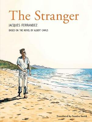 Stranger - The Graphic Novel by Albert Camus