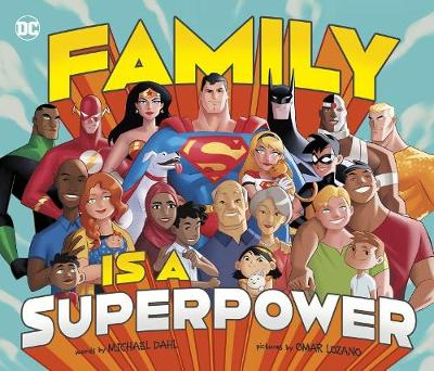 Family Is A Superpower by Michael Dahl