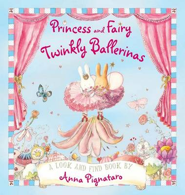 Princess and Fairy: Twinkly Ballerinas book