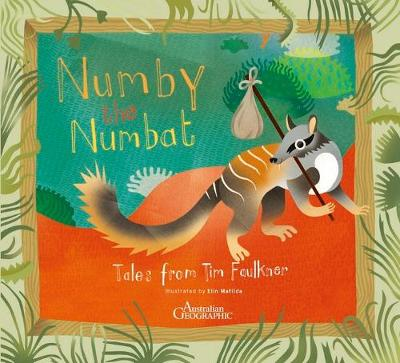 Numby The Numbat by Tim Faulkner