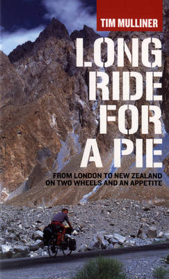 Long Ride for a Pie by Tim Mulliner