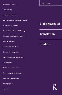 Bibliography of Translation Studies by Lynne Bowker