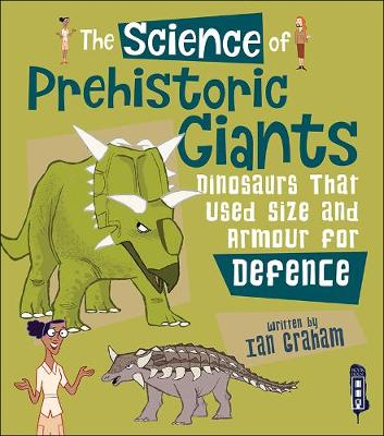 Science of Prehistoric Giants by Ian Graham
