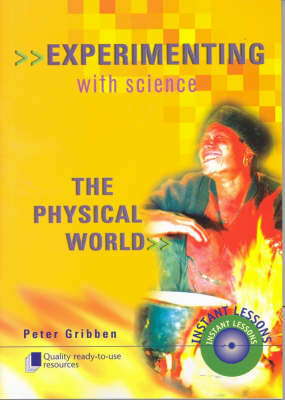 Experimenting with Science: The Physical World - Years 7-10 by Peter Gribben