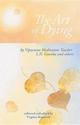 The Art of Dying by S. N. Goenka