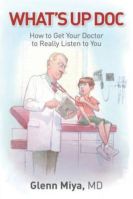 What's Up Doc by Glenn Miya