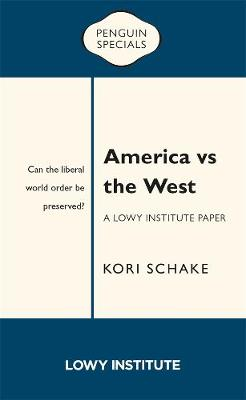 America vs the West: Can the liberal world order be preserved? book
