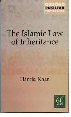 Islamic Law of Inheritance by Hamid Khan