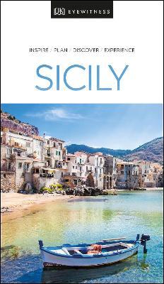 DK Eyewitness Sicily by DK Eyewitness