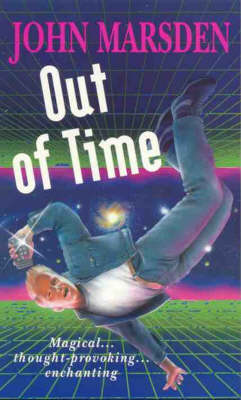 Out of Time by John Marsden