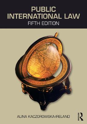 Public International Law by Alina Kaczorowska-Ireland