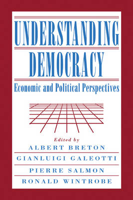 Understanding Democracy by Gianluigi Galeotti
