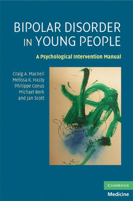 Bipolar Disorder in Young People by Craig A. Macneil