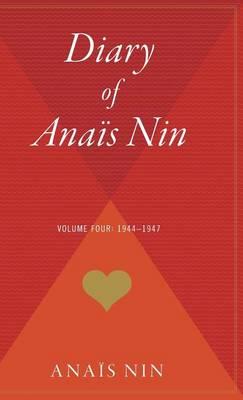 Diary of Anais Nin V04 1944-1947 by Anais Nin