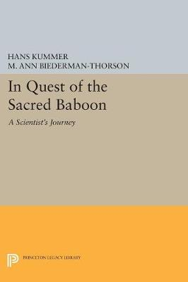 In Quest of the Sacred Baboon by Hans Kummer