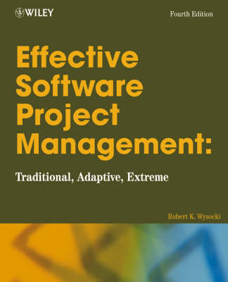 Effective Software Project Management by Robert K. Wysocki
