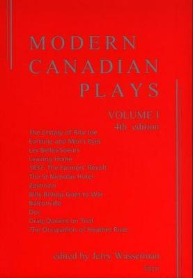 Modern Canadian Plays: Volume 1 by Jerry Wasserman