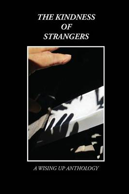 The Kindness of Strangers by Heather Tosteson