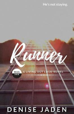 Runner: Track Four: A Living Out Loud Novel by Denise Jaden
