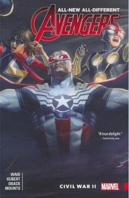 All-new, All-different Avengers Vol. 3: Civil War Ii by Mark Waid