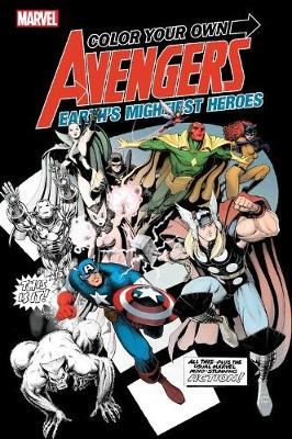 Color Your Own Avengers 2 by Marvel Comics