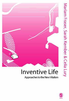 Inventive Life by Mariam Fraser