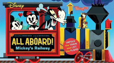 Disney All Aboard! Mickey's Railway (An Abrams Extend a Book) book