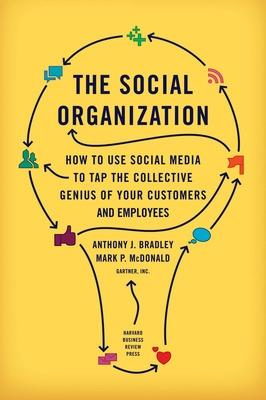 The Social Organization by Anthony J. Bradley