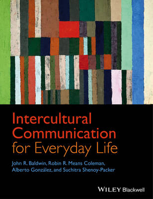 Intercultural Communication for Everyday Life by Robin R. Means Coleman