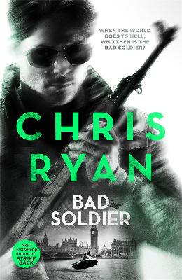 Bad Soldier by Chris Ryan