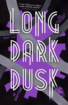 Long Dark Dusk by James P. Smythe
