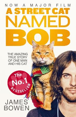 Street Cat Named Bob by James Bowen