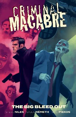 Criminal Macabre: The Big Bleed Out book