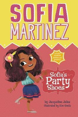 Sofia's Party Shoes by Jacqueline Jules