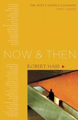 Now and Then by Robert Hass