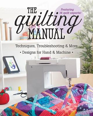 The Quilting Manual by