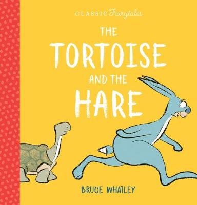 The Tortoise and the Hare by Bruce Whatley
