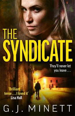 The Syndicate: A gripping thriller about revenge and redemption by GJ Minett