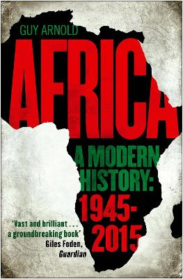 Africa: A Modern History by Guy Arnold