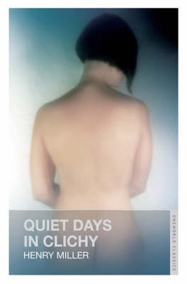 Quiet Days in Clichy book