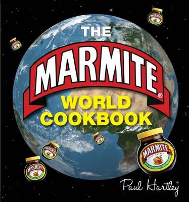 The Marmite World Cookbook book