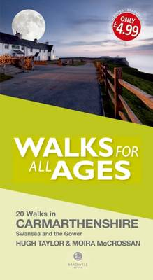 Walks for All Ages Carmarthenshire by Hugh Taylor