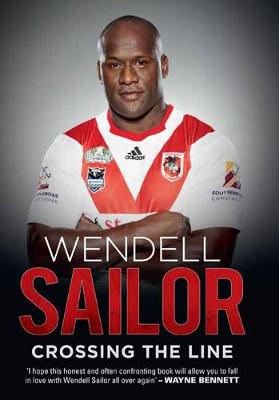 Wendell Sailor: Crossing the Line by Wendell Sailor
