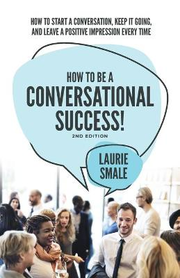 How to be a Conversational Success by Laurie Smale