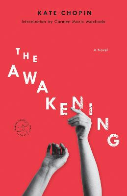 The Awakening: A Novel book