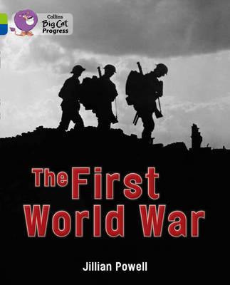 First World War by Jillian Powell