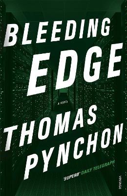 Bleeding Edge by Thomas Pynchon