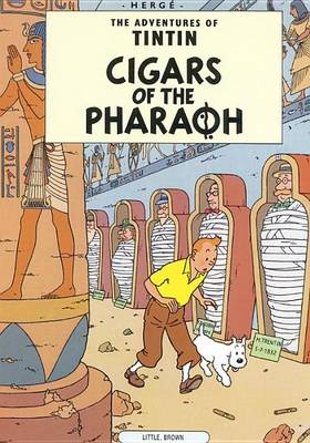 The Adventures of Tintin: Cigars of the Pharoah by Herge Herge