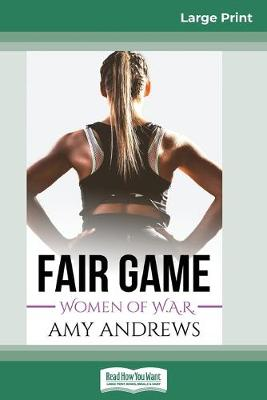 Fair Game (16pt Large Print Edition) by Amy Andrews